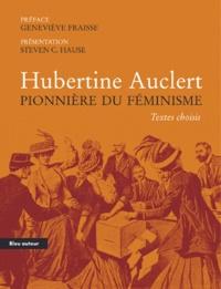 Geneviève Fraisse - Hubertine Auclert - Pionnière du féminisme.