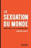 Geneviève Fraisse - La sexuation du monde - Réflexions sur l'émancipation.