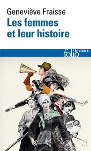 Geneviève Fraisse - Les femmes et leur histoire.