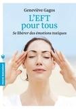 Geneviève Gagos - L'EFT pour tous.