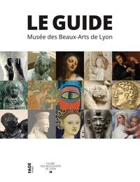 Geneviève Galliano et Salima Hellal - Musée des Beaux-Arts de Lyon - Le guide.
