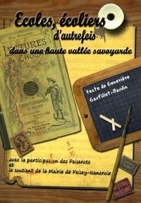 Geneviève Gaufillet-Baudin - Ecoles et écoliers d'autrefois dans une haute vallée savoyarde.