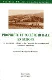 Geneviève Gavignaud-Fontaine - Propriété et société rurale en Europe - Les doctrines à l'épreuve de l'histoire sociale française (années 1780-1920).