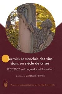 Birrascarampola.it Terroirs et marchés des vins dans un siècle de crises - 1907-2007 en Languedoc et Roussillon Image