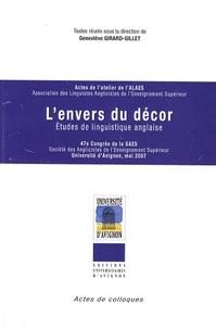 Geneviève Girard-Gillet - L'envers du décor - Etudes de linguistique anglaise.