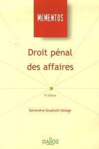 Geneviève Giudicelli-Delage - Droit pénal des affaires.