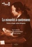 Geneviève Giudicelli-Delage et Christine Lazerges - La minorité à contresens.