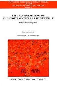 Histoiresdenlire.be Les transformations de l'administration de la preuve pénale - Perspectives comparées : Allemagne, Belgique, Canada, Espagne, Etats-Unis, France, Italie, Portugal, Royaume-Uni Image