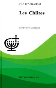 LES CHIITES - Geneviève Gobillot pdf epub