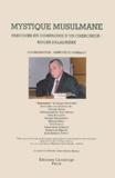 Geneviève Gobillot et  Collectif - Mystique musulmane - Parcours en compagnie d'un chercheur : Roger Deladrière, Actes du colloque du 9 mars 2001, Université Jean-Moilin à Lyon.