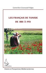 Accentsonline.fr Les français de Tunisie de 1881 à 1931 Image
