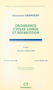 Geneviève Grangeas et Jacques Lecaillon - Croissance, cycles longs et répartition.