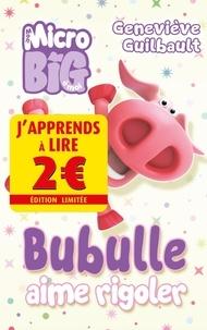 Geneviève Guilbault - Bubulle aime rigoler.