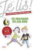 Geneviève Guilbault et Estelle Billon-Spagnol - Les aventuriers des jeux vidéos.