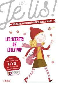 Geneviève Guilbault et Thierry Manès - Les secrets de Lolly Pop.
