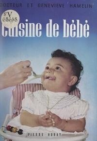 Geneviève Hamelin et Robert Hamelin - Cuisine de bébé.