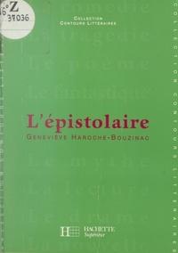 Geneviève Haroche-Bouzinac et Bruno Vercier - L'épistolaire.