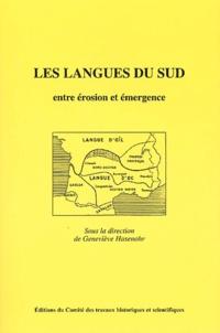 Geneviève Hasenohr et Michel Banniard - Les langues du Sud - Entre érosion et émergence.