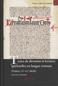 Geneviève Hasenohr - Textes de dévotion et lectures spirituelles en langue romane (France, XIIe-XVIe siècle).