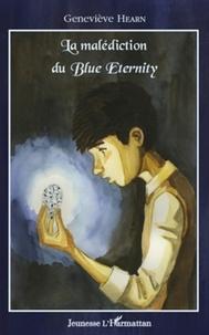 Geneviève Hearn - La malédiction du Blue Eternity.