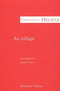 Geneviève Hélène - Au village.