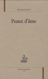 Geneviève Henrot - Peaux d'âme.
