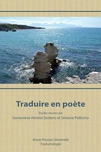 Geneviève Henrot Sostero et Simona Pollicino - Traduire en poète.
