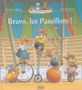 Geneviève Huriet et Loïc Jouannigot - Bravo, les Passiflore !.