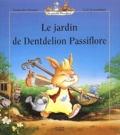 Geneviève Huriet et Loïc Jouannigot - Le jardin de Dentdelion Passiflore.