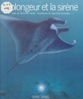 Geneviève Huriet et J Fernandez - Le plongeur et la sirène.
