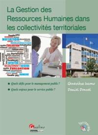 Geneviève Iacono et Daniel Donzel - La Gestion des Ressources Humaines dans les collectivités territoriales - Quels défis pour le management public ? Quels enjeux pour le service public ?.