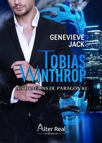 Genevieve Jack - Les Dragons de Paragon Tome 2 : Tobias Winthrop.