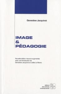 Geneviève Jacquenot - Image et pédagogie.