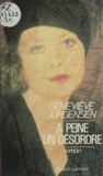 Geneviève Jurgensen - À peine un désordre.