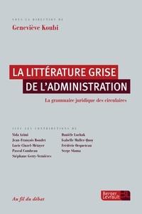 La littérature grise de ladministration - La grammaire juridique des circulaires.pdf