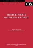 Geneviève Koubi et Olivier Jouanjan - Sujets et objets universels en droit.