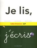 Geneviève Krick et Janine Reichstadt - Je lis, j'écris - Cahier d'exercices CP.