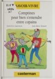 Geneviève Laurencin et Jean-Marie Renard - Comptines pour bien s'entendre entre copains.
