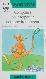 Geneviève Laurencin et Jean-Marie Renard - Comptines pour respecter notre environnement.