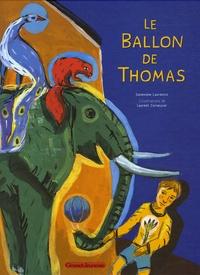 Geneviève Laurencin et Laurent Corvaisier - Le Ballon de Thomas.