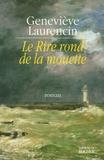 Geneviève Laurencin - Le Rire rond de la mouette.
