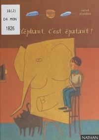 Geneviève Laurencin et Hervé Blondon - Un éléphant, c'est épatant !.