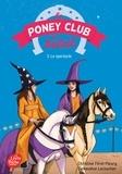 Geneviève Lecourtier et Christine Féret-Fleury - Le Poney Club du Soleil - Tome 3 - Le spectacle.