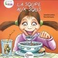 Geneviève Lemieux et Pierre Berthiaume - La soupe aux sous.