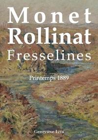 Genevieve Liva - Monet Rollinat - Fresselines printemps 1889.