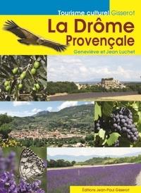 La Drôme Provençale - Geneviève Luchet pdf epub