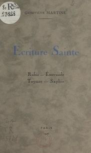 Geneviève Martine - Écriture sainte - Rubis. Émeraude. Topaze. Saphir.