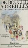Geneviève Massignon - De bouche à oreilles - Le conte populaire français.