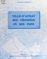 Geneviève Matheron et Isabelle Huppert - Ville d'Avray - Ses chemins et ses rues.