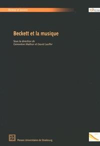Geneviève Mathon et David Lauffer - Beckett et la musique.